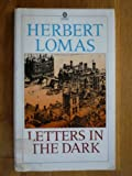 Letters in the Dark, Herbert Lomas, 0192819593