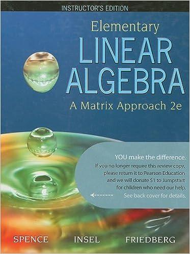 Elementary Linear Algebra A Matrix Approach Instructor S