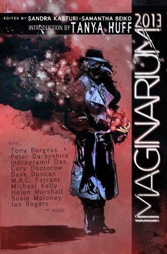 Imaginarium 2013: The Best Canadian Speculative Writing by Doctorow, Cory, Huff, Tanya, Marshall, Helen, Burgess, Tony (2013) Paperback