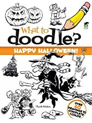 What to Doodle? Happy Halloween! (Dover Doodle Books)