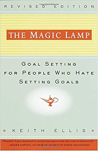The Magic Lamp: Goal Setting for People Who Hate Setting Goals ...