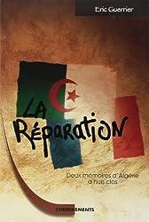 La Réparation : Deux mémoires d'Algérie à huis clos