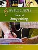 The Art of Songwriting, , 1420509438