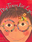 img - for My Travelin' Eye by Jenny Sue Kostecki-Shaw (2008-04-01) book / textbook / text book