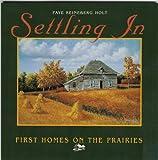 Settling In, Faye Reineberg Holt, 1894004345