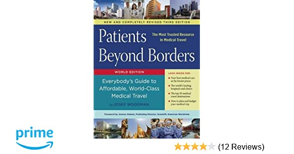 Patients Beyond Borders: Everybody's Guide to Affordable, World
