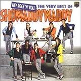 Showaddywaddy: Best of-Hey Rock & Roll,Very (Audio CD)