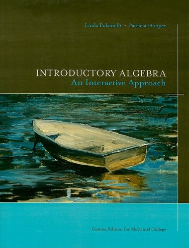 Introductory Algebra: An Interactive Approach: For McDaniel College