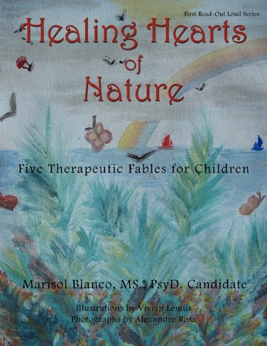 Healing Hearts of Nature: Five Therapeutic Fables for Children