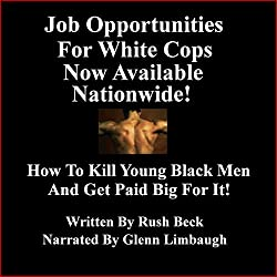 Job Opportunities for White Cops Now Available Nationwide!
