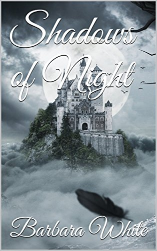 Shadows of Night (Shadow Lords Series Book 1) by [White, Barbara]