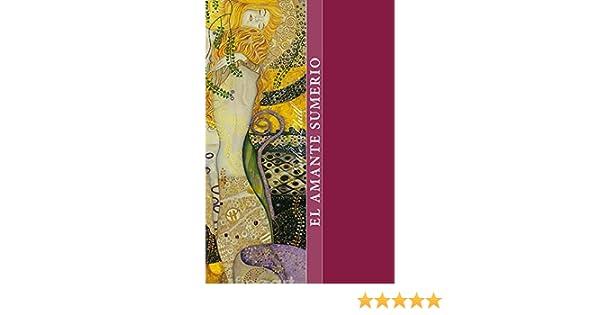 Amazon.com: El amante sumerio: Mundo antiguo (Spanish Edition) eBook: Esther Llull: Kindle Store