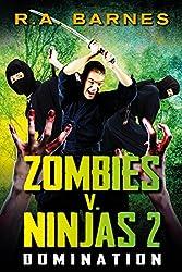 Zombies v. Ninjas 2: Domination