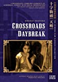 Crossroads/Daybreak