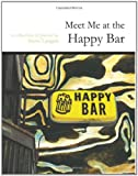 Meet Me at the Happy Bar, Langan, Steve, 1935402536