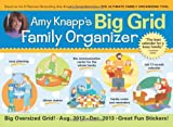 2013 Amy Knapp's Big Grid Family wall calendar: The essential organization and communication tool for the entire family
