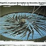Magritte, groupe Surr??aliste de Bruxelles et Rupture, Vol. 2: 1926-38 by Various Artists (2007-01-09)