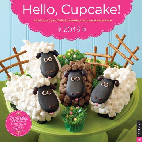 Hello, Cupcake! 2013 Wall Calendar (Hello Cupcake)
