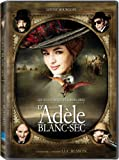 The Extraordinary Adventures of Adele Blanc-Sec / Les Aventures extraordinaires d'Adèle Blanc-Sec (Version française)