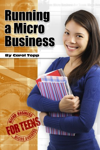 Running a Micro Business (Micro Business for Teens Book - Ambassador Running