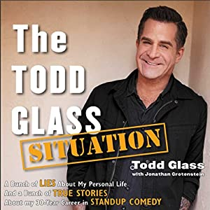 The Todd Glass Situation Audiobook