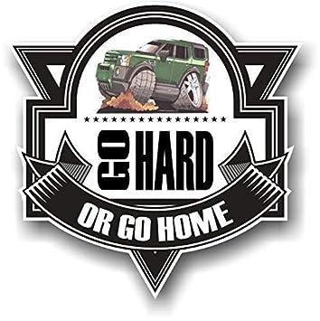 Koolart Cartoon Go Hard Or Go Home Slogan For Land Rover