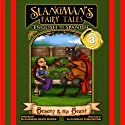 Slangman's Fairy Tales: English to Spanish, Level 3 - Beauty and the Beast Audiobook by David Burke Narrated by David Burke