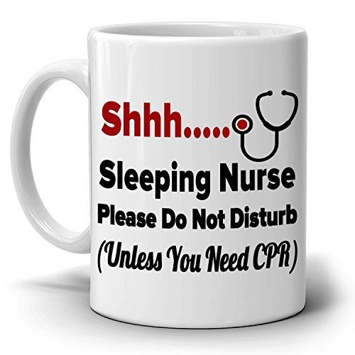 Funny College Nursing Students Gifts Mug Shhh Sleeping Nurse Please Do Not Disturb, Printed on Both Sides!