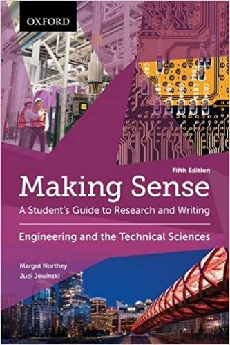 Making sense in engineering and the technical sciences a students making sense in engineering and the technical sciences a students guide to research and writing margot northey judi jewinski 9780199010257 amazon fandeluxe Images