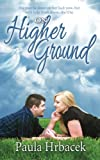 On Higher Ground, Paula Ruth Hrbacek, 1492197300