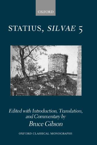 Download Statius Silvae 5: Bk. 5 (Oxford Classical Monographs) Pdf