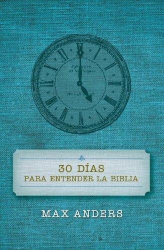 30 Dias Para Entender La Biblia [Max Anders] (Tapa Blanda)