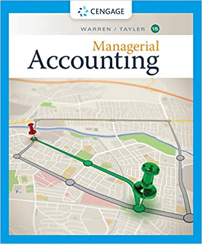 Managerial Accounting, 15th Edition [Carl S. Warren]