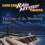 The Case of the Murdered Miser | Steven Thomas Oney