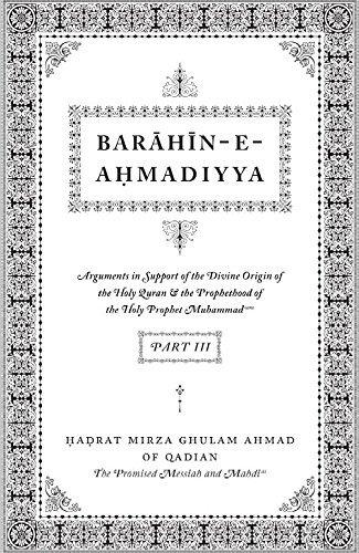 Barahin-e-Ahmadiyya—Part III
