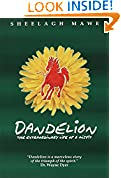 #4: Dandelion, The Extraordinary Life of a Misfit