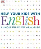 Help Your Kids with English: A Unique Step-by-Step Visual Guide By Carol Vorderman - Paperback