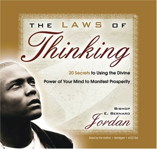 The Laws of Thinking 4-CD: 20 Secrets to Using the Divine Power of Your Mind to Manifest Prosperity by Hay House Inc.