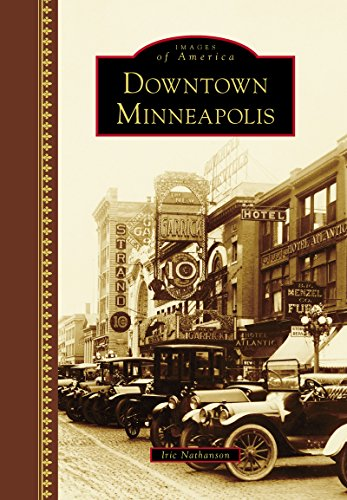 Downtown Minneapolis (Images of - Downtown Mn