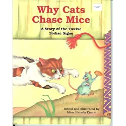 Why Cats Chase Mice: A Story of the Twelve Zodiac Signs (Japanese Fairy Tale Series)