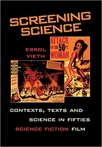Screening Science: Contexts, Texts, and Science in Fifties