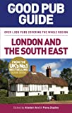 img - for The Good Pub Guide: London and the South East book / textbook / text book