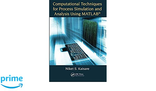 Amazon com: Computational Techniques for Process Simulation and