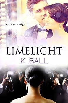 Limelight by [Ball, Krista D.]