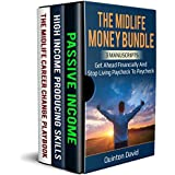 The Midlife Money Bundle: Get Ahead Financially and Stop Living Paycheck to Paycheck