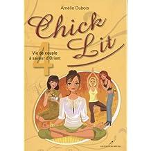 Chick Lit 4: Written by Amelie Dubois, 2012 Edition, Publisher: Le petit caveau [Paperback]