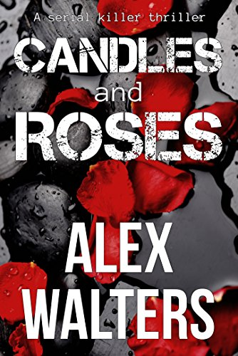 Candles and Roses (DI Alec McKay Book 1)