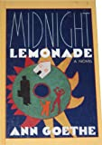 Midnight Lemonade, Ann Goethe, 1560547685