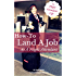 How-To Land A Job As A Flight Attendant