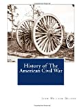 History of the American Civil War, John William Draper, 1470055716